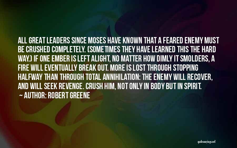 Ember Spirit Quotes By Robert Greene
