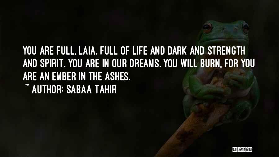 Ember Spirit Quotes By Sabaa Tahir
