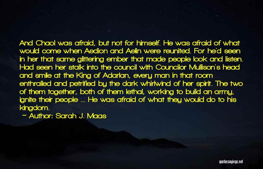 Ember Spirit Quotes By Sarah J. Maas
