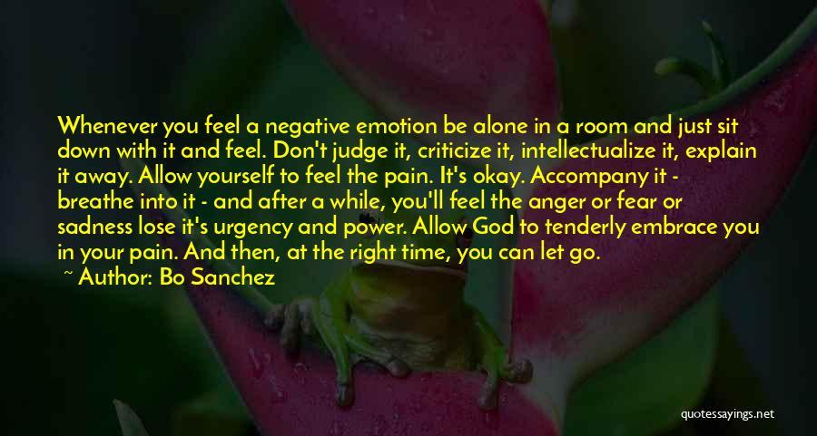 Embrace Fear Quotes By Bo Sanchez