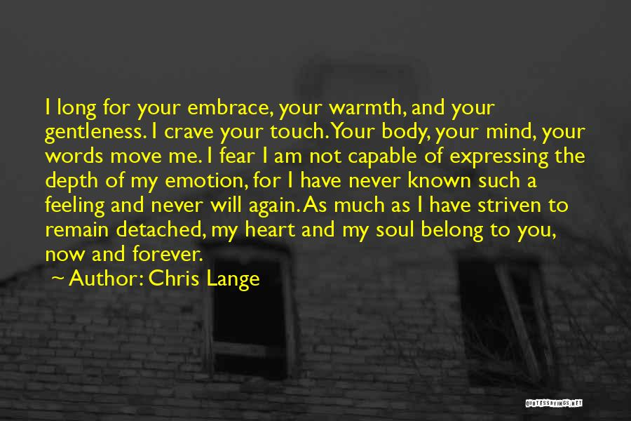 Embrace Fear Quotes By Chris Lange