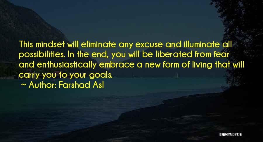 Embrace Fear Quotes By Farshad Asl