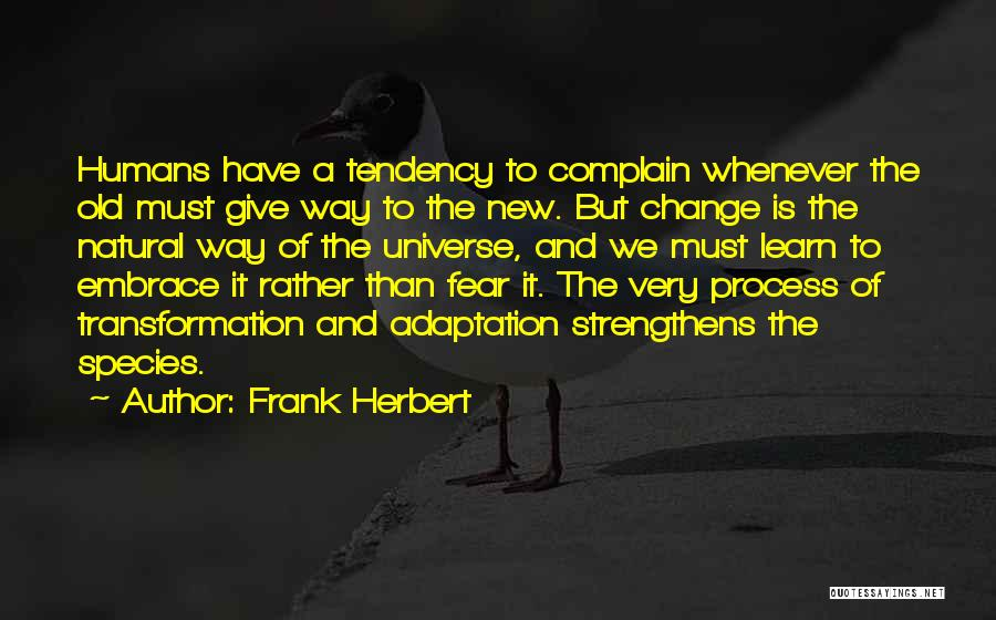 Embrace Fear Quotes By Frank Herbert