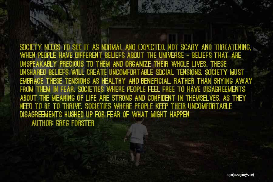 Embrace Fear Quotes By Greg Forster