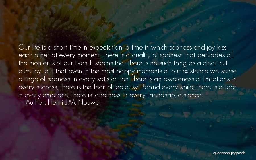 Embrace Fear Quotes By Henri J.M. Nouwen