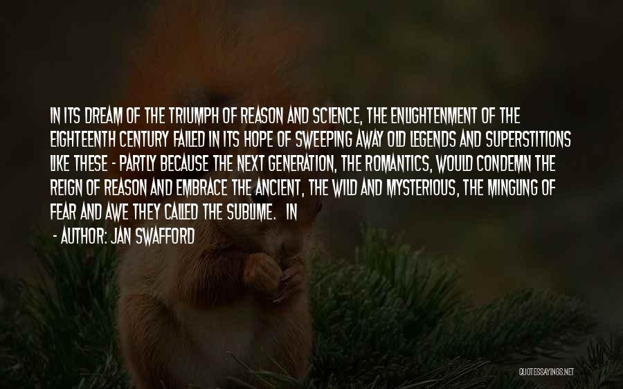 Embrace Fear Quotes By Jan Swafford