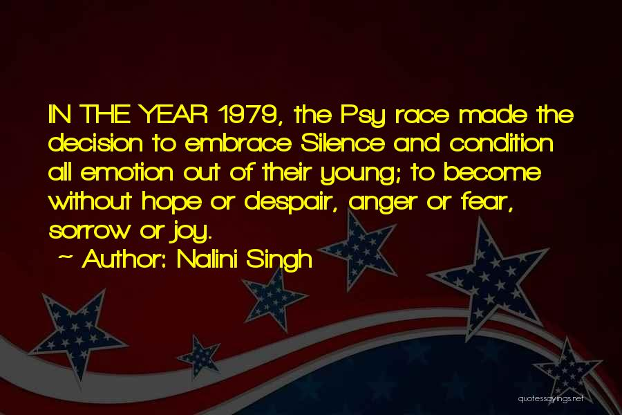 Embrace Fear Quotes By Nalini Singh