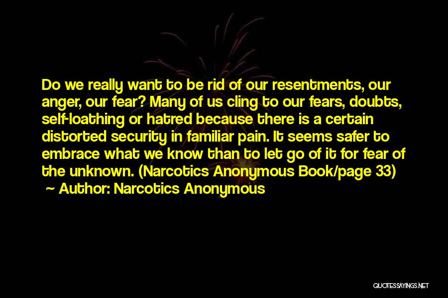 Embrace Fear Quotes By Narcotics Anonymous