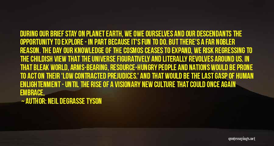 Embrace Fear Quotes By Neil DeGrasse Tyson