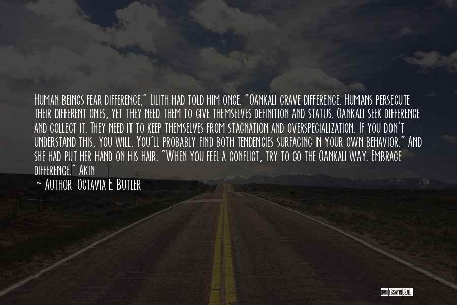 Embrace Fear Quotes By Octavia E. Butler