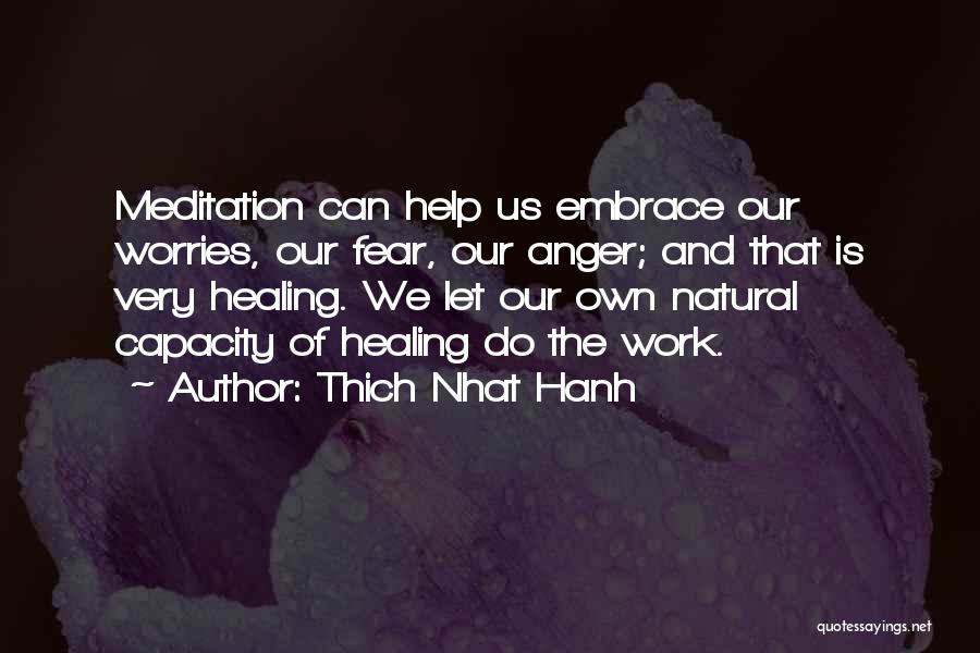Embrace Fear Quotes By Thich Nhat Hanh