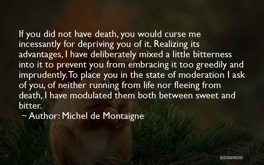Embracing Death Quotes By Michel De Montaigne