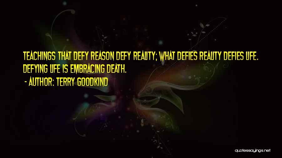 Embracing Death Quotes By Terry Goodkind