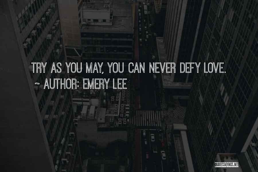 Emery Lee Quotes 1228050