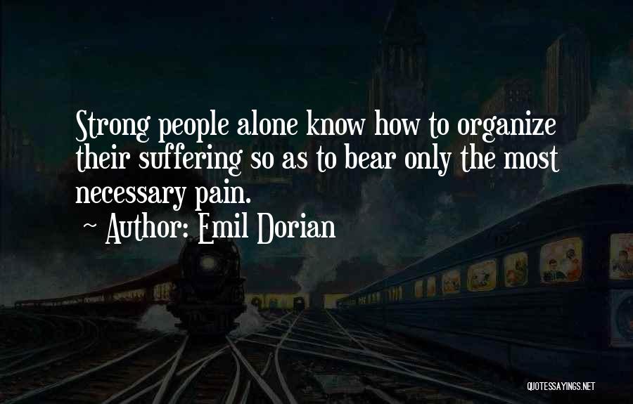 Emil Dorian Quotes 1283332