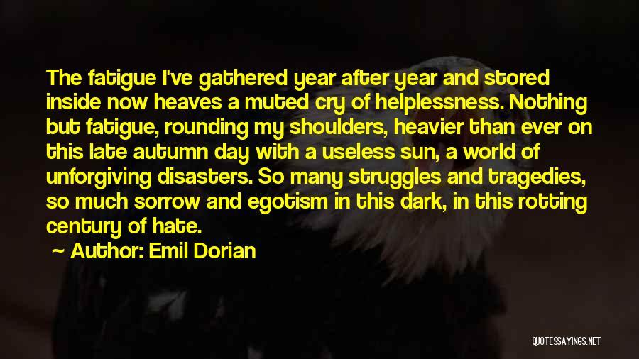 Emil Dorian Quotes 937433