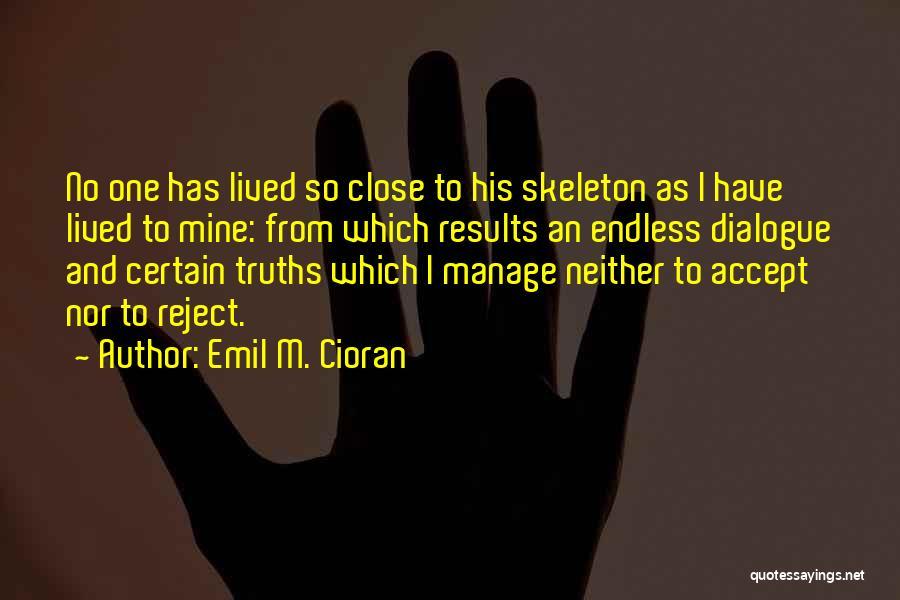 Emil M. Cioran Quotes 1265446