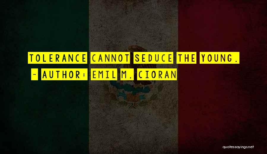 Emil M. Cioran Quotes 1291262