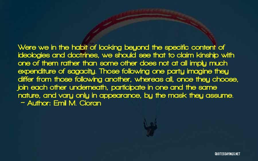 Emil M. Cioran Quotes 1367782