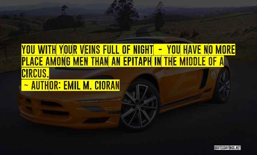 Emil M. Cioran Quotes 1436950
