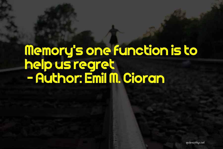 Emil M. Cioran Quotes 1456480