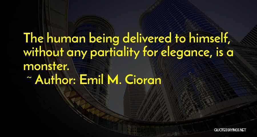 Emil M. Cioran Quotes 1707780