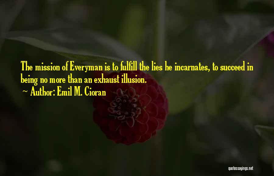 Emil M. Cioran Quotes 1760248