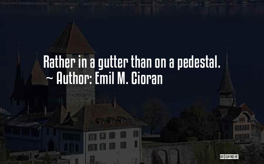 Emil M. Cioran Quotes 1824443