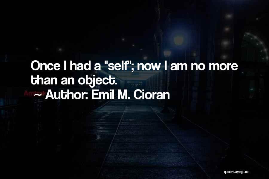 Emil M. Cioran Quotes 1868033