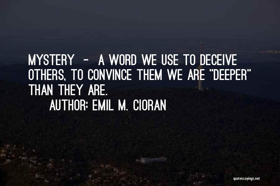 Emil M. Cioran Quotes 1901083