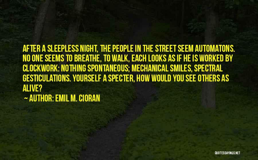 Emil M. Cioran Quotes 1949346