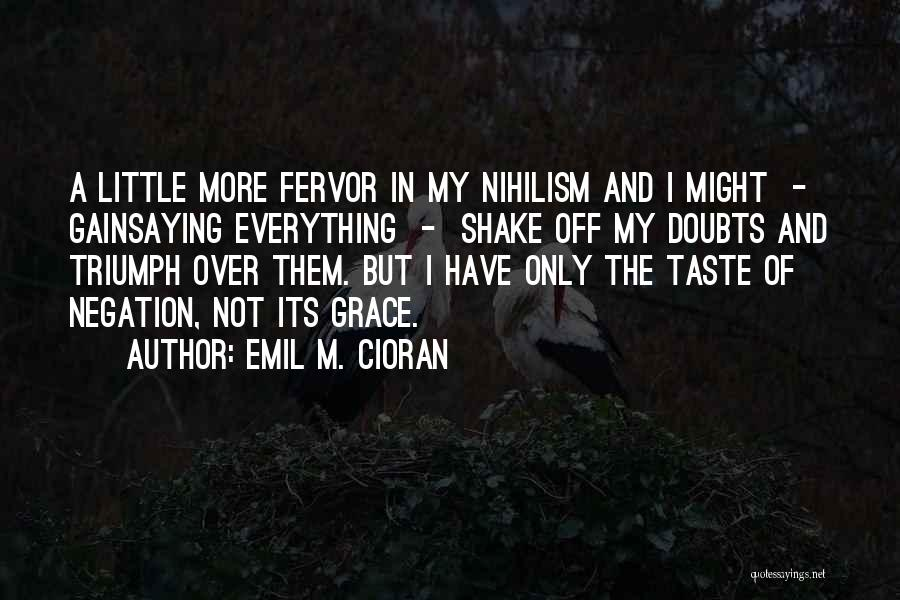 Emil M. Cioran Quotes 1955455