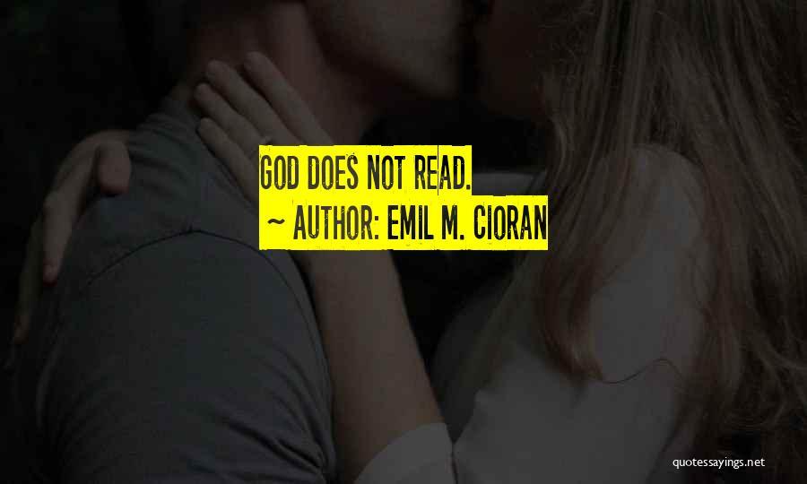 Emil M. Cioran Quotes 2106794