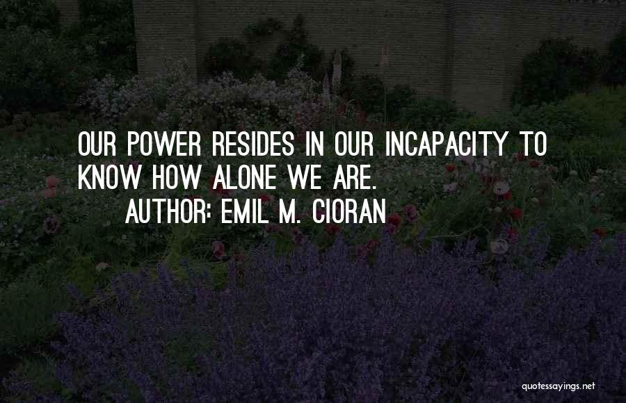Emil M. Cioran Quotes 231819