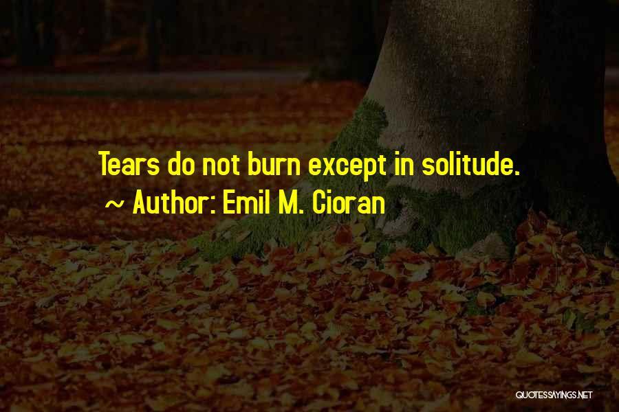 Emil M. Cioran Quotes 418246
