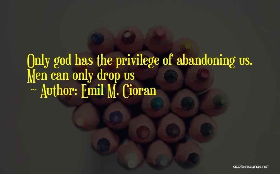 Emil M. Cioran Quotes 660478