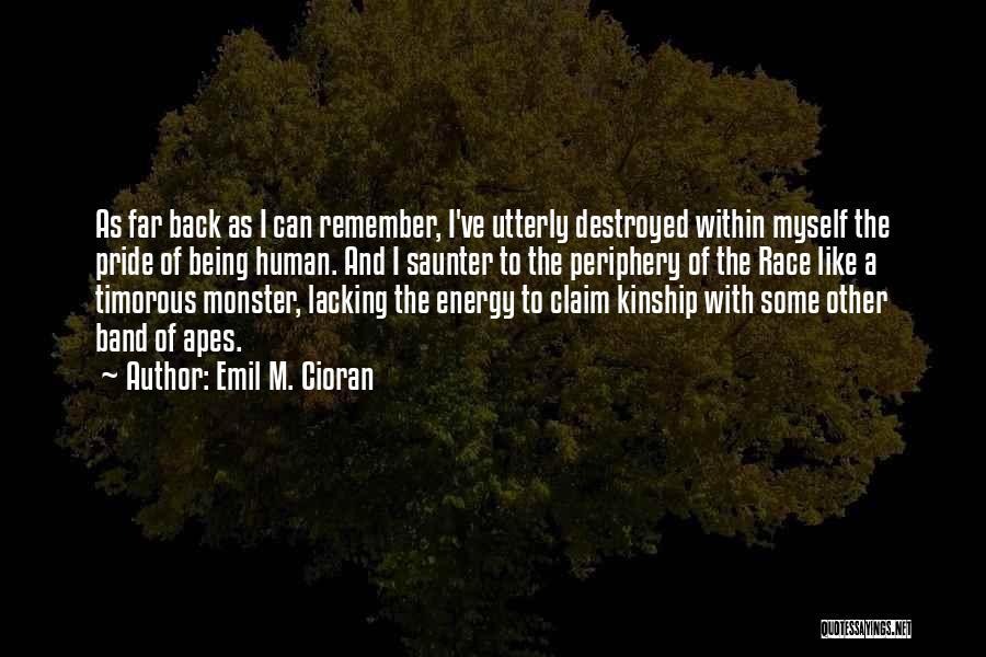 Emil M. Cioran Quotes 666675
