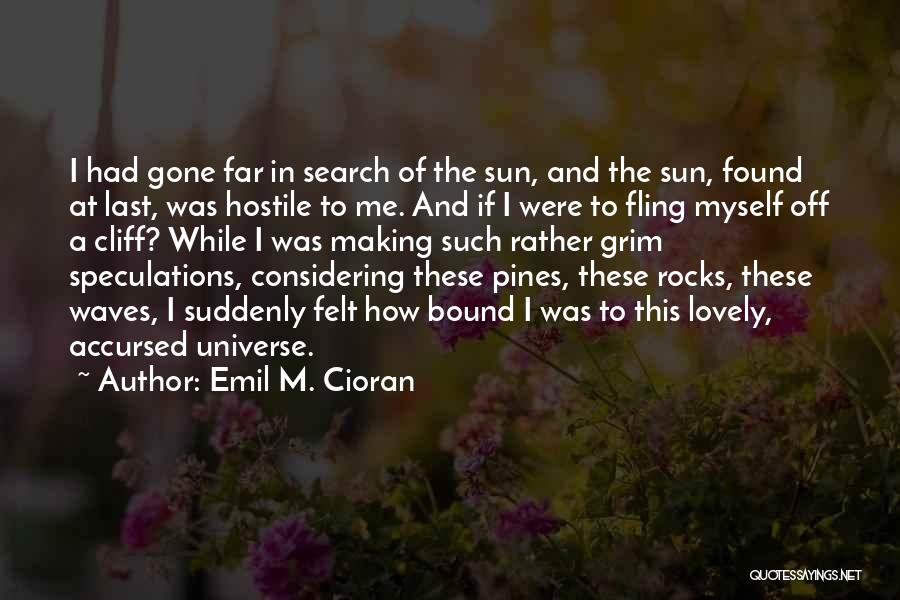Emil M. Cioran Quotes 672687