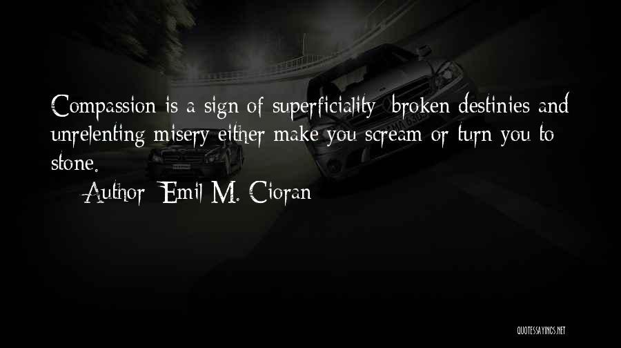 Emil M. Cioran Quotes 92417