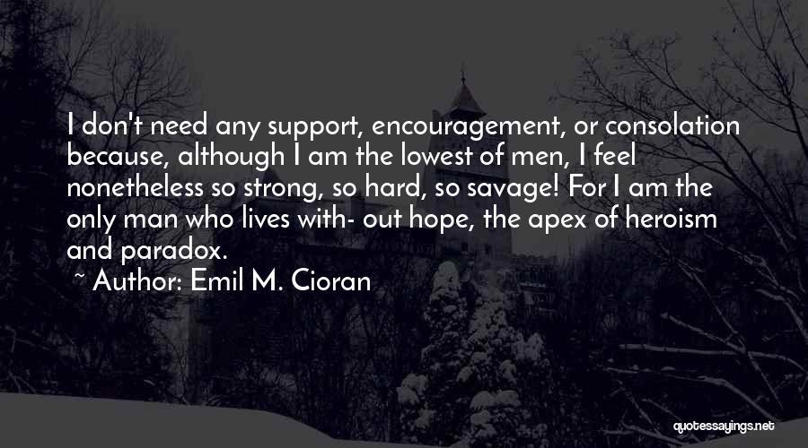 Emil M. Cioran Quotes 954979
