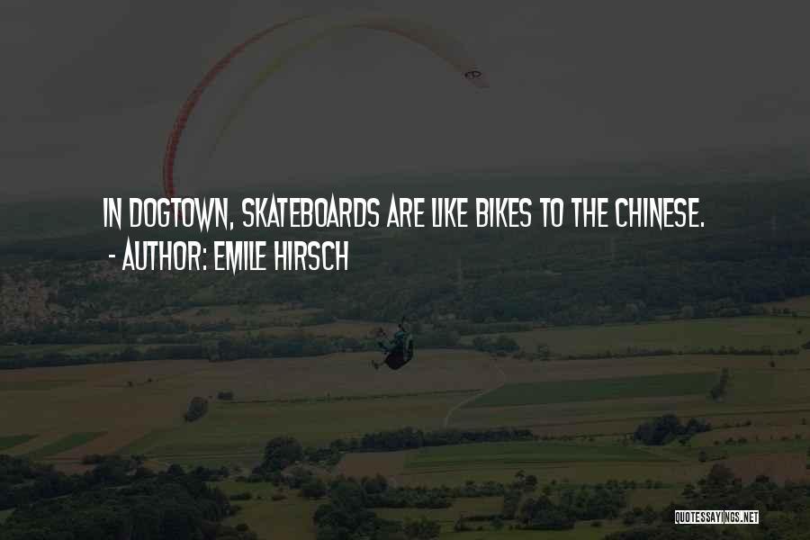 Emile Hirsch Quotes 1255775