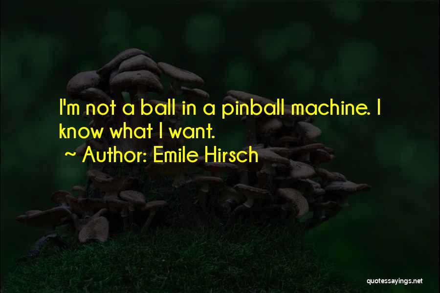 Emile Hirsch Quotes 1530944