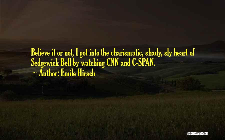 Emile Hirsch Quotes 1608736