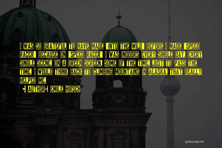 Emile Hirsch Quotes 1867446