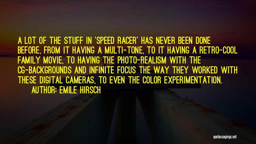 Emile Hirsch Quotes 1953612