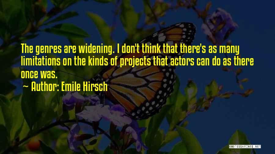 Emile Hirsch Quotes 218694