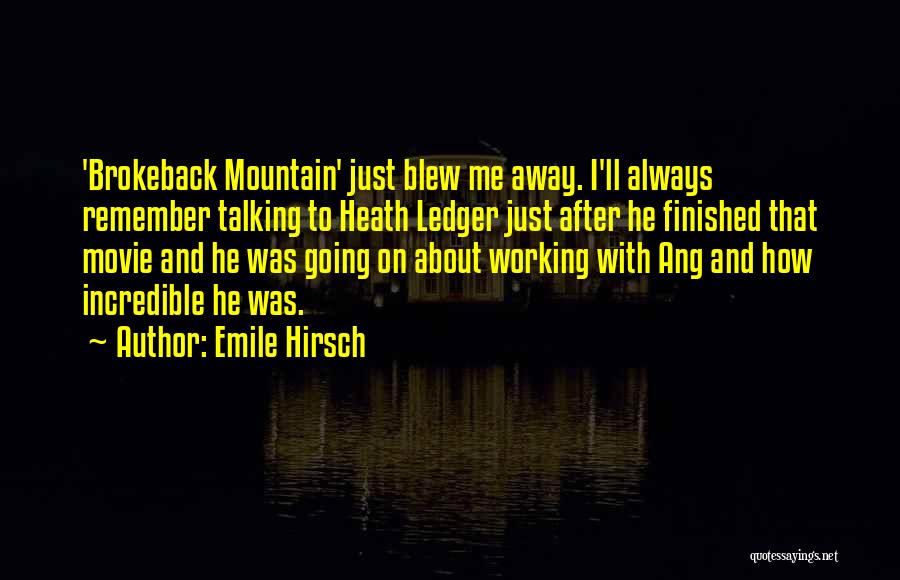 Emile Hirsch Quotes 2236758