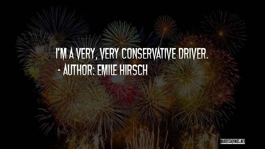 Emile Hirsch Quotes 490597