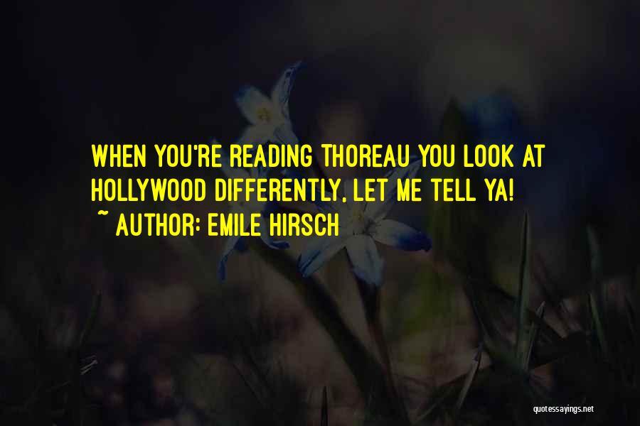 Emile Hirsch Quotes 695790