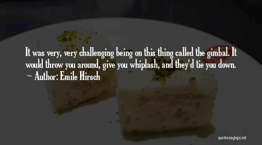 Emile Hirsch Quotes 80745